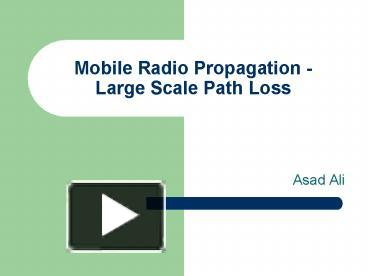 PPT – Mobile Radio Propagation - Large Scale Path Loss