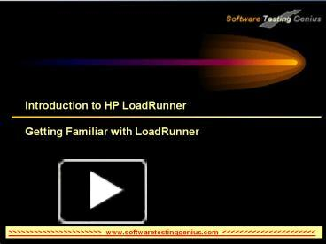PPT – Introduction to HP LoadRunner PowerPoint presentation