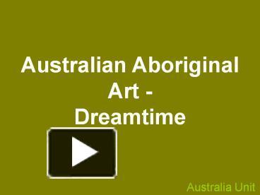 Ppt australian aboriginal art powerpoint presentation free to ppt australian aboriginal art powerpoint presentation free to download id 3f63fc mtc3z toneelgroepblik Image collections