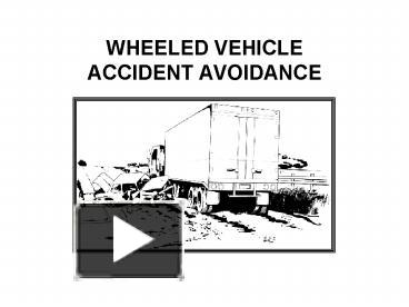 Accident avoidance course army motor vehicle