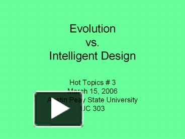 evolution vs intelligent design Evolution vs the bible evolution | francis collins and biologos seek a different story of our origins than the one told in genesis by elizabeth handford.