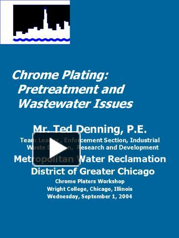 PPT – Chrome Plating: Pretreatment and Wastewater Issues
