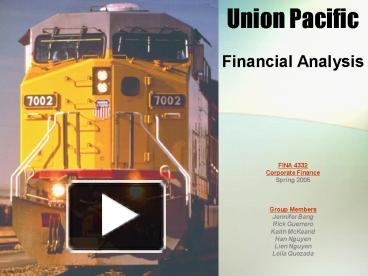 PPT – Union Pacific PowerPoint presentation | free to view - id