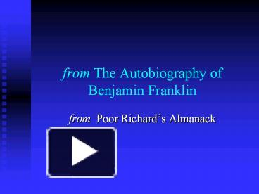 ppt from the autobiography of benjamin franklin powerpoint
