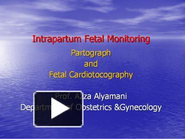Antepartum fetal monitoring ppt video online download.