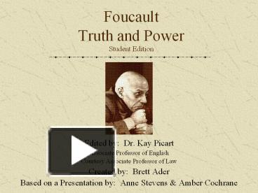 foucault truth and power essay Michel foucault, the french postmodernist, has been hugely influential in shaping understandings of power, leading away from the analysis of actors who use.