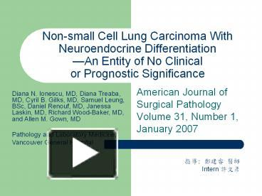 PPT – Non-small Cell Lung Carcinoma With Neuroendocrine