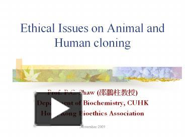 an analysis of the ethical issues related to the cloning of humans and animals