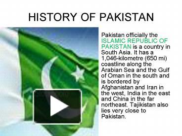 PPT – HISTORY OF PAKISTAN PowerPoint presentation | free to