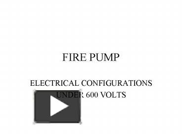 PPT – FIRE PUMP PowerPoint presentation | free to download ... Darley Pump Panel Wiring Diagram on
