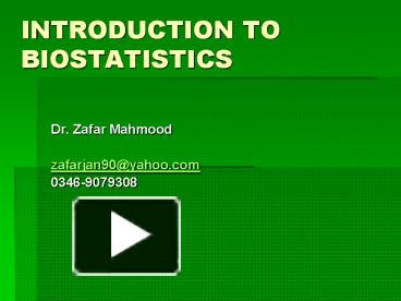 PPT – INTRODUCTION TO BIOSTATISTICS PowerPoint presentation | free
