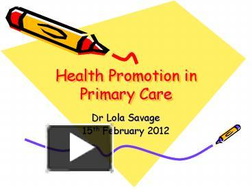 PPT - Health Promotion in Primary Care PowerPoint ...