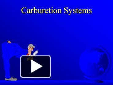 PPT – Carburetion Systems PowerPoint presentation | free to download