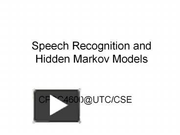 PPT – Speech Recognition and Hidden Markov Models PowerPoint