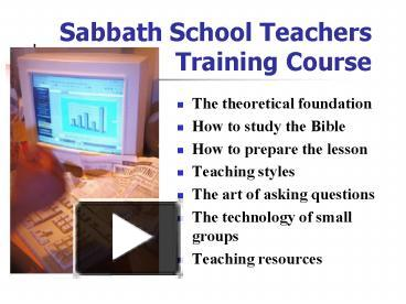 PPT – Sabbath School Teachers Training Course PowerPoint
