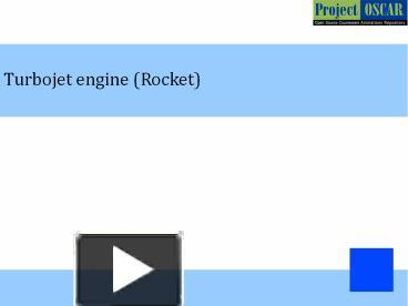 PPT – Turbojet engine (Rocket)? PowerPoint presentation | free to