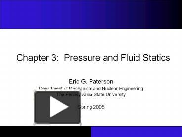 PPT – Chapter 3: Pressure and Fluid Statics PowerPoint