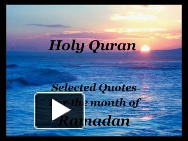 Ppt holy quran powerpoint presentation free to view id 43e06f ppt holy quran powerpoint presentation free to view id 43e06f yzexm toneelgroepblik Gallery