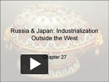 russian and japanese industrialization