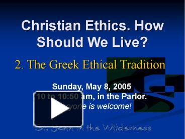 ethics how should i live my Ethical values for business success by mark good ethics should be most noticeable at the top every employee must be accountable to the same rules.