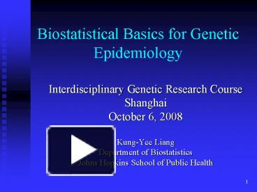 PPT – Biostatistical Basics for Genetic Epidemiology PowerPoint