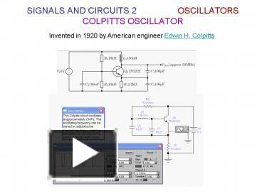 PPT – SIGNALS AND CIRCUITS 2 OSCILLATORS COLPITTS OSCILLATOR