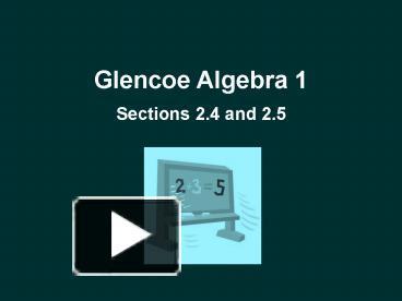 PPT – Glencoe Algebra 1 PowerPoint presentation   free to