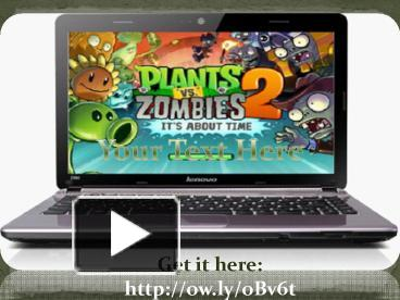 Ppt plants vs zombies 2 pc version free download powerpoint ppt plants vs zombies 2 pc version free download powerpoint presentation free to download id 45b2ab ztzmz toneelgroepblik Image collections
