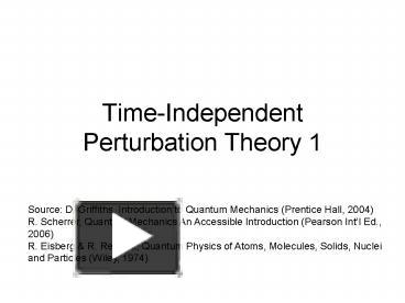 PPT – Time-Independent Perturbation Theory 1 PowerPoint