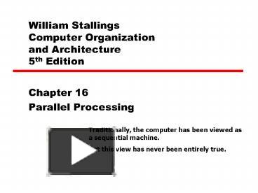 PPT – William Stallings Computer Organization and