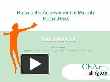 raising achievement of ethnic minority children Raising the engagement and attainment of ethnic minority pupils.