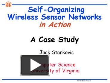 PPT – Self-Organizing Wireless Sensor Networks in Action A Case