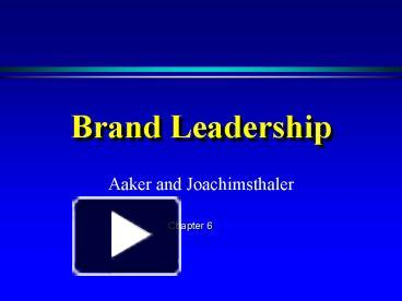 Ppt Brand Leadership Powerpoint Presentation Free To View Id 46baa Mmi5y