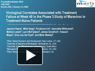 PPT – Virological Correlates Associated with Treatment Failure at