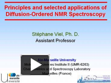 Ppt Principles And Selected Applications Of Diffusion Ordered