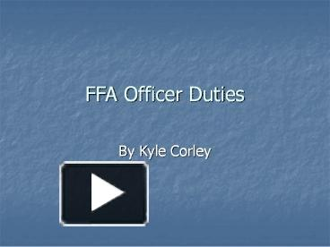 PPT – FFA Officer Duties PowerPoint presentation | free to ...