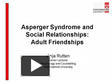 social relationships and asperger s syndrome Home / about autism / about autism spectrum disorder / asperger's syndrome / asperger's syndrome: problems interpreting the social.
