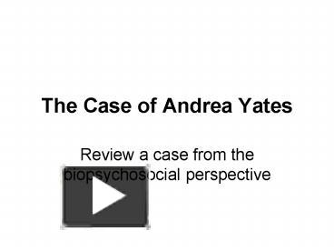 andrea yates psychology