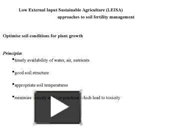 Ppt low external input sustainable agriculture leisa powerpoint ppt low external input sustainable agriculture leisa powerpoint presentation free to view id 48ffbb ody2y toneelgroepblik Gallery
