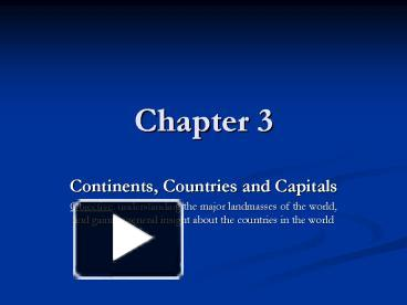 PPT – Continents, Countries and Capitals PowerPoint presentation ...