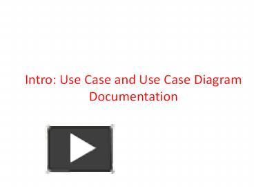 Ppt intro use case and use case diagram documentation powerpoint ppt intro use case and use case diagram documentation powerpoint presentation free to download id 496447 n2nky ccuart Gallery