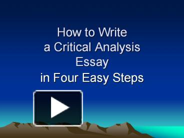 steps to writing a critical analysis essay