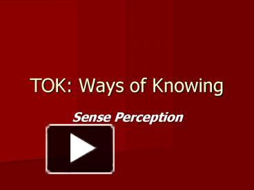 tok presentation template - ppt tok ways of knowing powerpoint presentation free