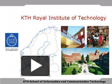 Ppt kth royal institute of technology powerpoint presentation ppt kth royal institute of technology powerpoint presentation free to download id 49b92f mgvhn toneelgroepblik Image collections