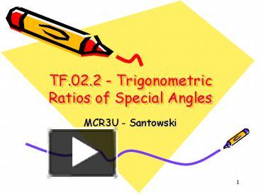 PPT – TF 02 2 - Trigonometric Ratios of Special Angles PowerPoint