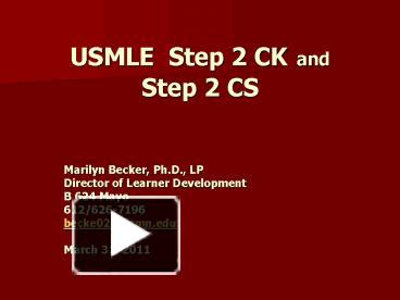 PPT – USMLE Step 2 CK and Step 2 CS PowerPoint presentation