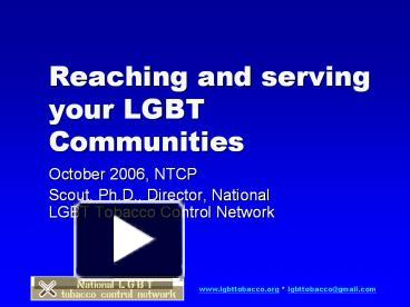 ppt reaching and serving your lgbt communities powerpoint