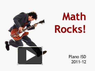 PPT – Math Rocks! PowerPoint presentation | free to download - id