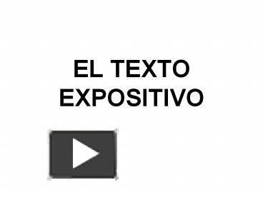 Ppt El Texto Expositivo Powerpoint Presentation Free To