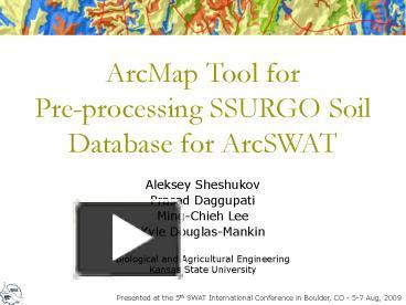 PPT – ArcMap Tool for Pre-processing SSURGO Soil Database